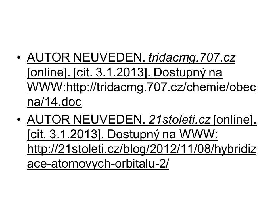 AUTOR NEUVEDEN. tridacmg. 707. cz [online]. [cit. 3. 1. 2013]